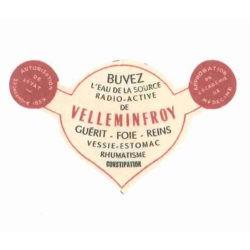 Ancienne étiquette bouteille eau riche en minéraux de Velleminfroy