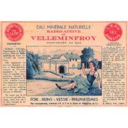 Ancienne étiquette cure eau minérale naturelle Velleminfroy