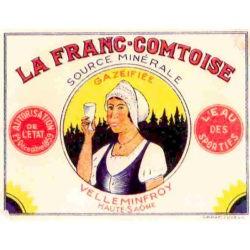 Ancienne étiquette eau minérale la franc-comtoise